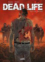 Dead life T3 : Le calice (0), bd chez Soleil de Gaudin, Urgell, Folny