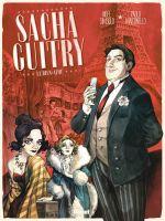 Sacha Guitry T1, bd chez Glénat de Simsolo, Martinello