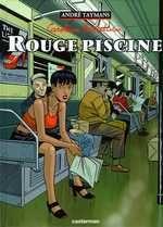 Caroline Baldwin T3 : Rouge Piscine (0), bd chez Casterman de Taymans