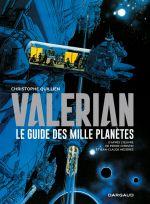 Valerian : Le guide des mille planètes (0), bd chez Dargaud de Christin, Quillien, Mézières