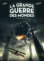 La Grande guerre des mondes T2 : Terreur martienne (0), bd chez Soleil de Richard D.Nolane, Vladetic, Miljic