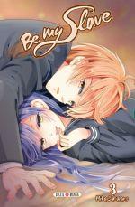 Be my slave T3, manga chez Soleil de Sakurano
