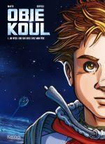 Obie Koul T1 : Un week-end sur deux chez mon père (0), bd chez Kennes éditions de Makyo, Buffolo