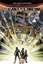 Secret Wars - Le Gant de l'Infini, comics chez Panini Comics de Weaver, Duggan, Beredo