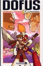 Dofus T1 : Le péril Gelées (0), manga chez Ankama de Tot, Crounchann, Ancestral z