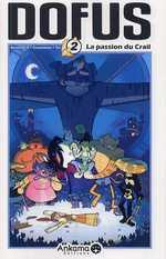 Dofus T2 : La passion du Crail (0), manga chez Ankama de Tot, Crounchann, Ancestral z