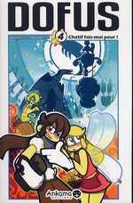 Dofus T4 : Chétif fais moi peur ! (0), manga chez Ankama de Tot, Crounchann, Ancestral z