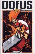 Dofus T5 : Quand Arty rencontre Many !, manga chez Ankama de Tot, Crounchann, Ancestral z