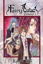 Fairy Cube T2, manga chez Tonkam de Yuki