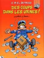 CRS=Détresse T13 : Des coups dans les urnes (0), bd chez Dargaud de Achdé, Cauvin, Lunven