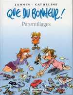Que du bonheur T3 : Parentillages (0), bd chez Le Lombard de Jannin
