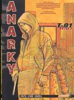 Anarky T1 : Riot (0), manga chez Les Humanoïdes Associés de Karos, Hobe, Pazo
