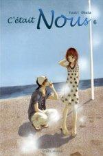 C'était Nous T6, manga chez Soleil de Obata
