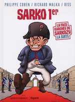 La face karchée de Sarkozy T2 : Sarko 1er (0), bd chez Vents d'Ouest de Cohen, Malka, Riss, Lebeau