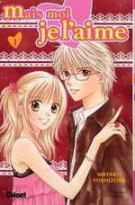 Mais moi je l'aime T1, manga chez Glénat de Yoshizumi