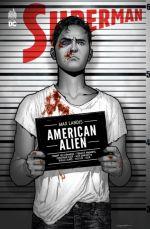 Superman - American Alien, comics chez Urban Comics de Landis, Jones, Jock, Manapul, Lee, Buckingham, Clarke, Shaner, Dragotta, Case, Dillon, Edwards, Reis, Guimaraes, Chung, Loughridge, Schwager, Renzi, Villarrubia, Sook