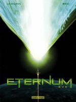 Eternum T3 : Eve (0), bd chez Casterman de Bec, Jaouen
