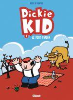 Dickie Kid T1 : Le petit paysan (0), bd chez Glénat de de Poortere