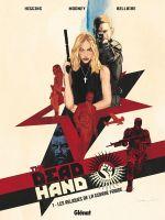 The Dead Hand T1, bd chez Glénat de Higgins, Mooney, Bellaire