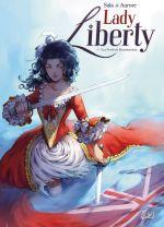 Lady Liberty T3 : Les Fusils de Beaumarchais (0), bd chez Soleil de Sala, Aurore