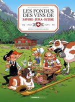 Les Fondus du vin T8 : Du Jura, de Savoie et de Suisse (0), bd chez Bamboo de Cazenove, Richez, Saive