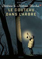 Jérôme K. Jérôme Bloche T26 : Le couteau dans l'arbre creux (0), bd chez Dupuis de Dodier, Cerise