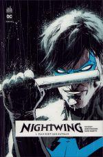 Nightwing Rebirth T1 : Plus fort que Batman (0), comics chez Urban Comics de Seeley, Paquette, Fernandez, Fairbairn, Sotomayor