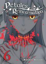 Pétales de réincarnation T6, manga chez Komikku éditions de Konishi