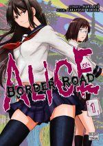 Alice on border road T1, manga chez Delcourt Tonkam de Haro, Kuroda