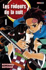 Les rôdeurs de la nuit  T1, manga chez Panini Comics de Gotouge