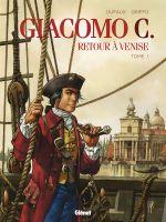 Giacomo C. - Retour à Venise T1, bd chez Glénat de Dufaux, Griffo