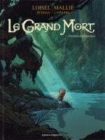 Le grand mort T7 : Dernières migrations (0), bd chez Vents d'Ouest de Loisel, Djian, Mallié, Lapierre