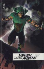 Green Arrow Rebirth T1 : Vie et mort d'Oliver Queen (0), comics chez Urban Comics de Percy, Ferreyra, Schmidt