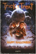 Trick 'r Treat : Happy Halloween (0), comics chez Hachette de Shields, Casey, Andreyko, Dougherty, Byrne, Zid, Staples, Sayger, Major, Rullo, Villarrubia