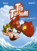 Tib et Tatoum T4 : Jamais sans mon Dino (0), bd chez Glénat de Grimaldi, Bannister