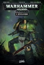Warhammer 40.000 T2 : Révélations (0), comics chez Soleil de Mann, Bettin, Angiolini