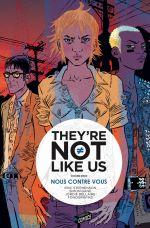 They're Not Like Us T2 : Nous contre vous (0), comics chez Jungle de Stephenson, Gane, Bellaire