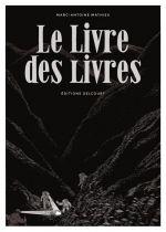 Le Livre des livres, bd chez Delcourt de Mathieu