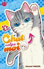 Chat malgré moi T1, manga chez Nobi Nobi! de Wagata