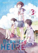 Dernière heure T3, manga chez Akata de Yû