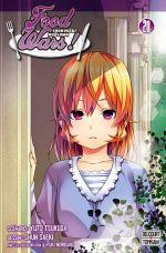 Food wars  T20, manga chez Delcourt Tonkam de Tsukuda, Saeki