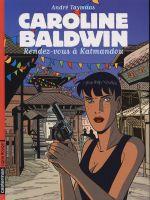 Caroline Baldwin T9 : Rendez-vous à Katmandou (0), bd chez Casterman de Taymans
