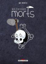 La Petite mort : Les petites morts – Retour vers le fémur (0), bd chez Delcourt de Mourier