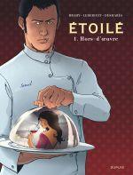 Etoilé T1 : Hors d'œuvre (0), bd chez Dupuis de Desmarès, Lehericey, Brahy, Denoulet
