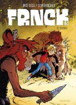 Frnck T3 : Le sacrifice (0), bd chez Dupuis de Bocquet, Cossu, Guillo