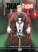 Dead tube T6, manga chez Delcourt Tonkam de Yamaguchi, Kitakawa