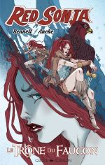 Red Sonja - Le Trône du Faucon, comics chez Graph Zeppelin de Bennett, Aneke, Galindo, Hickman, Sutil, Sauvage