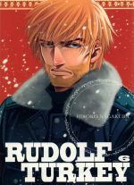 Rudolf Turkey T6, manga chez Komikku éditions de Nagakura