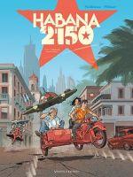 Habana 2150 T1 : Vegas Paraiso (0), bd chez Glénat de Cailleteau, Héloret