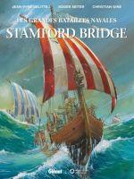 Les Grandes batailles navales T7 : Stamford Bridge (0), bd chez Glénat de Seiter, Delitte, Gine, Quaresma